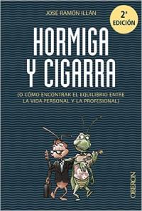 Hormiga y Cigarra - José Ramón Illán