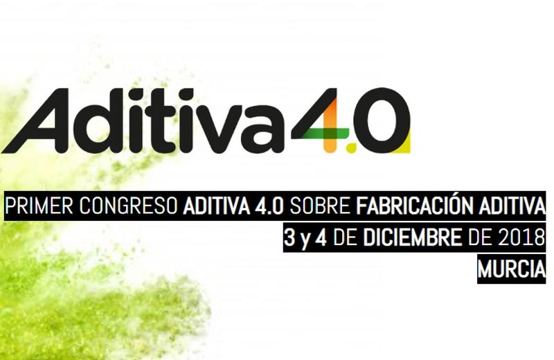 Congreso Fabricación aditiva ADITIVA40